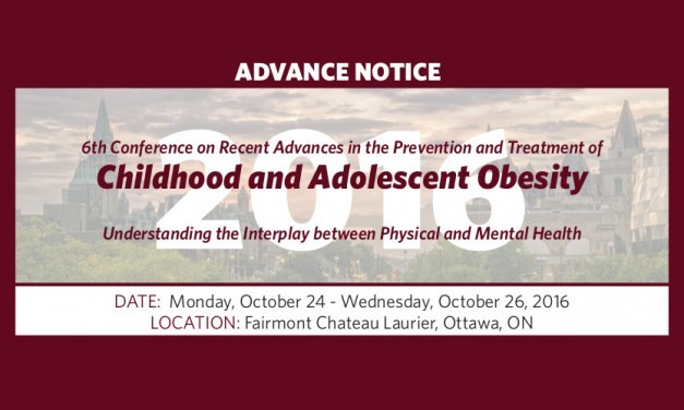 6th Conference on Recent Advances in the Prevention and Management of Childhood and Adolescent Obesity