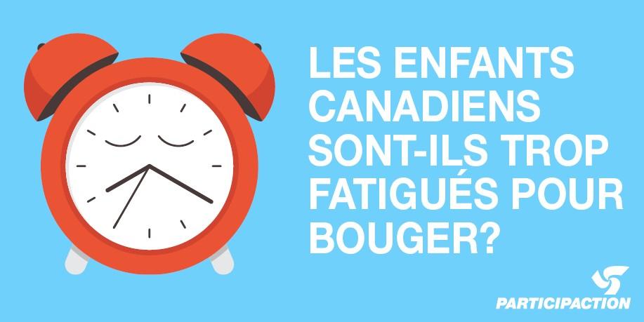 Les Enfants Canadiens Sont Inactifs et Pourraient en perdre le sommeil