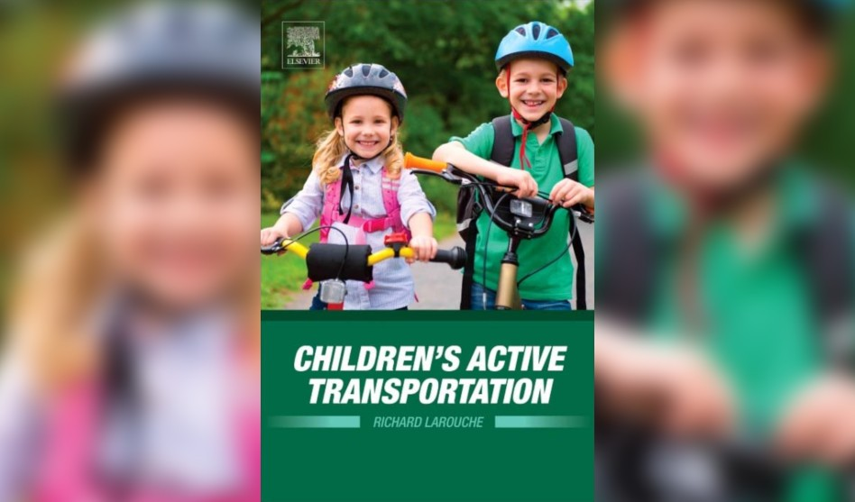 New Textbook on Active Transportation by Dr. Richard Larouche Now Available
