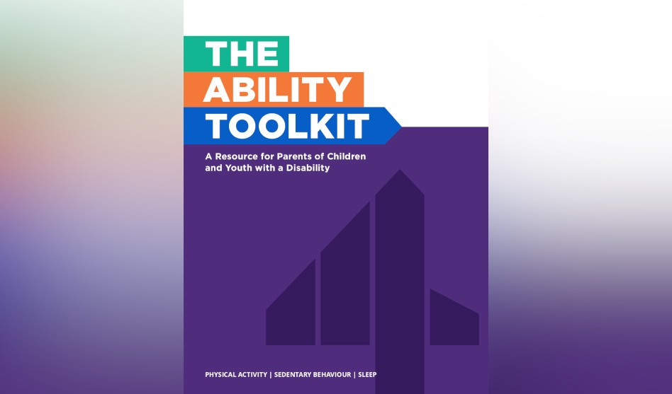 The Ability Toolkit: A Parent-Centered Resource Aimed to Help Children of All Abilities Meet the Canadian 24-Hour Movement Guideline Recommendations