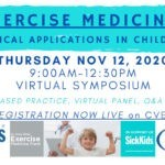 Exercise is Medicine Virtual Symposium by SickKids – November 12, 2020