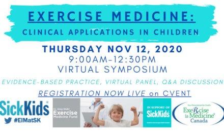 Exercise is Medicine Virtual Symposium by SickKids – November 12, 2020