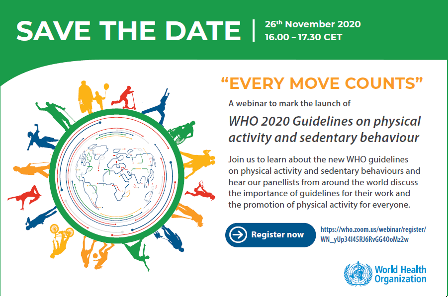 WHO Global webinar for the launch of the new Guidelines on physical activity and sedentary behaviour – November 26th, 2020