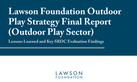 Lawson Foundation Outdoor Play Strategy Final Report Released