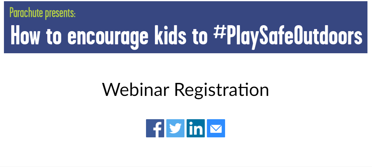 Upcoming Webinar: How to Encourage Kids to Play Safe Outdoors – May 31st, 2021 at 2 pm